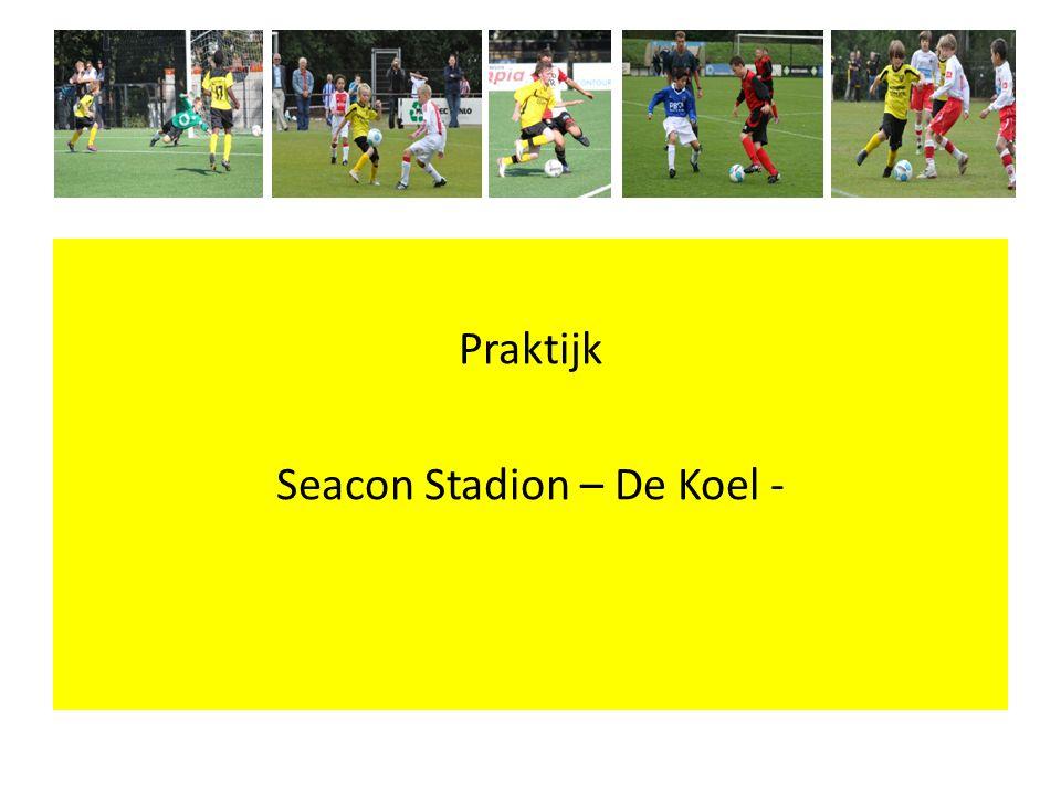 Praktijk Seacon Stadion – De Koel -