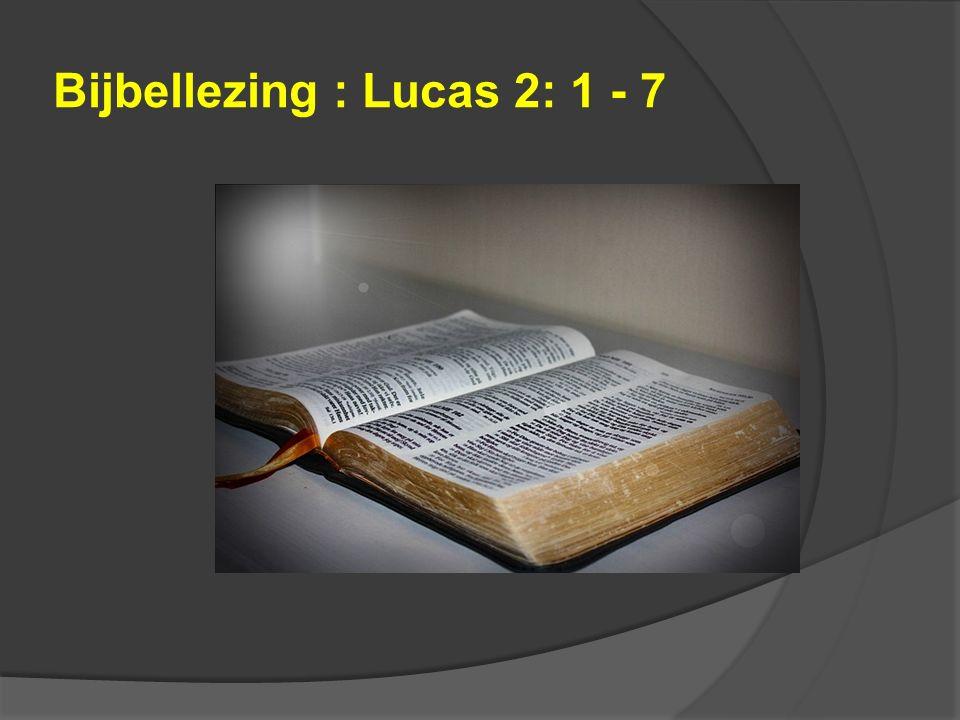 Bijbellezing : Lucas 2: 1 - 7