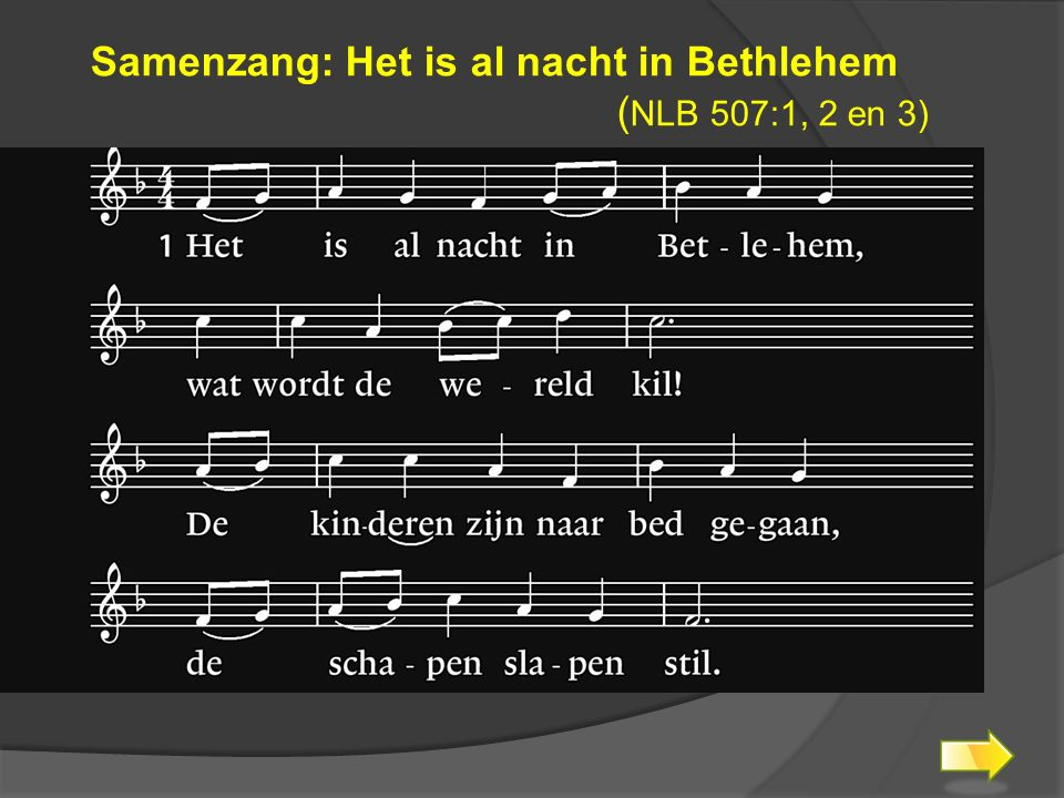 Samenzang: Het is al nacht in Bethlehem