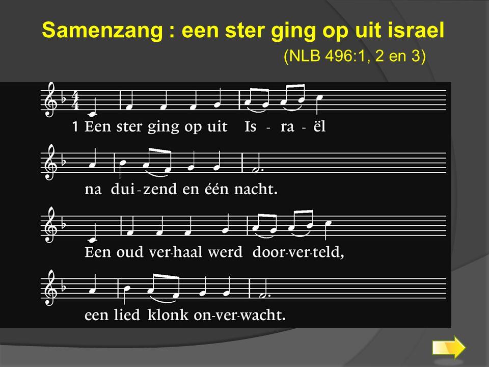 Samenzang : een ster ging op uit israel
