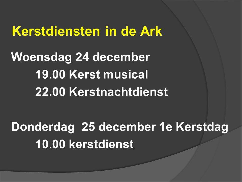 Kerstdiensten in de Ark