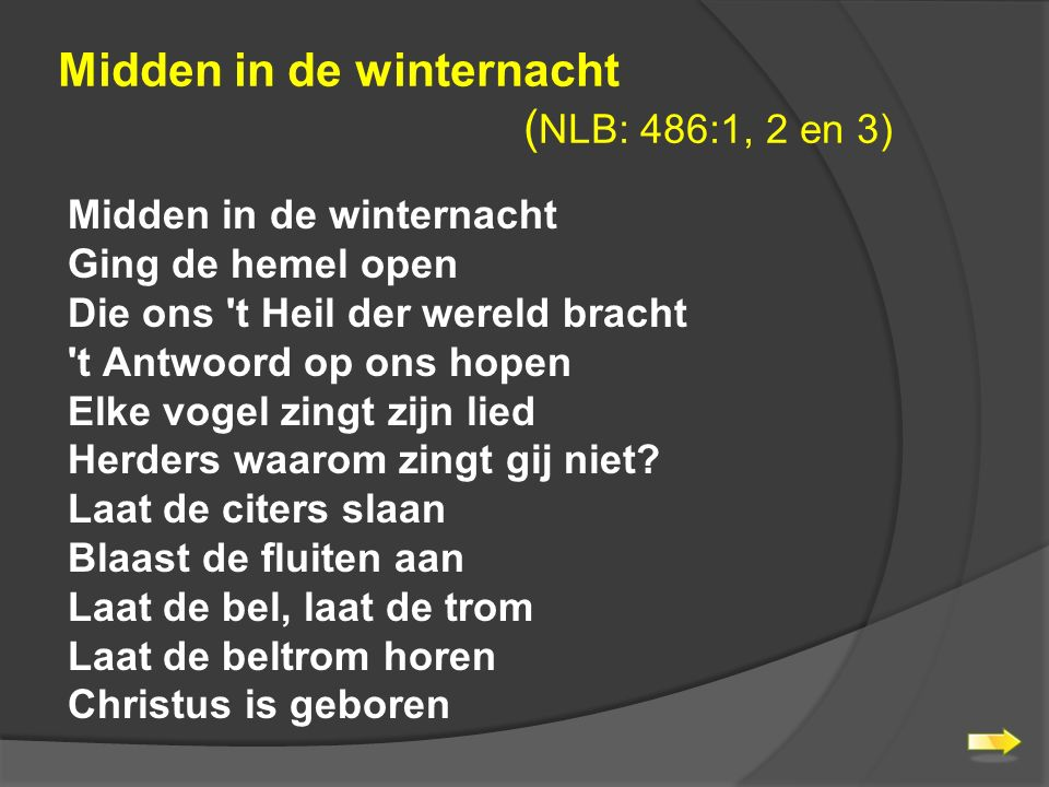 Midden in de winternacht (NLB: 486:1, 2 en 3)