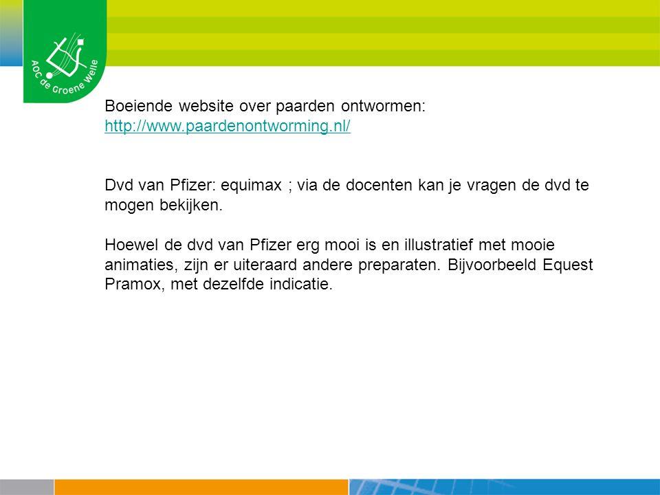 Boeiende website over paarden ontwormen: http://www. paardenontworming