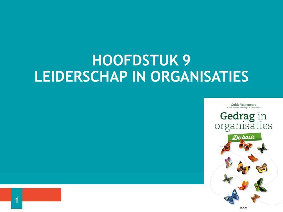 Hoofdstuk 9 Leiderschap in organisaties