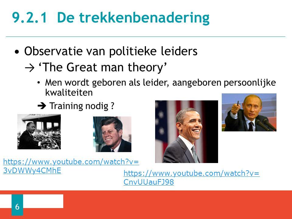9.2.1 De trekkenbenadering Observatie van politieke leiders