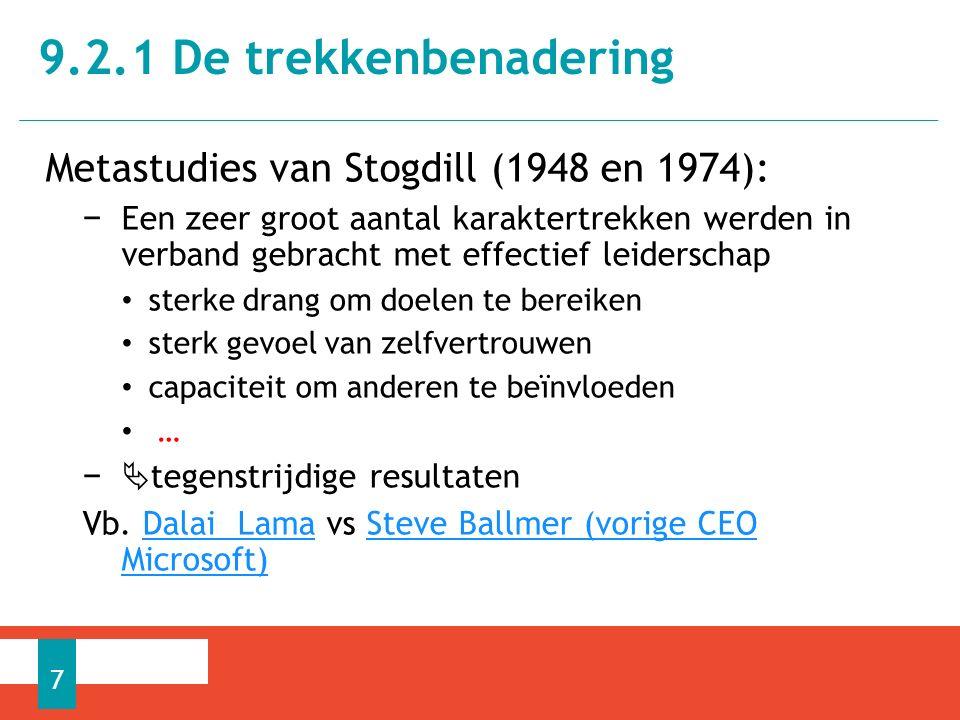 9.2.1 De trekkenbenadering Metastudies van Stogdill (1948 en 1974):