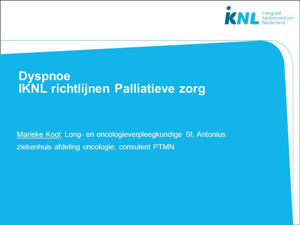 Dyspnoe IKNL richtlijnen Palliatieve zorg