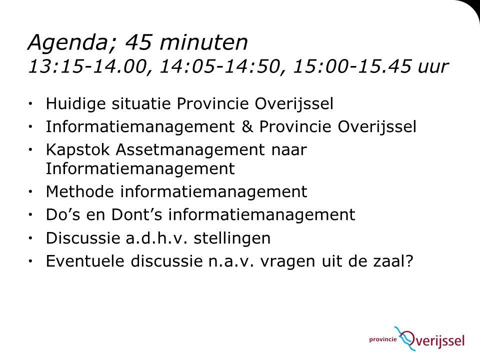 Agenda; 45 minuten 13:15-14.00, 14:05-14:50, 15:00-15.45 uur