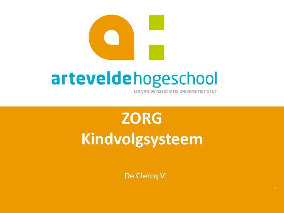ZORG Kindvolgsysteem De Clercq V. .