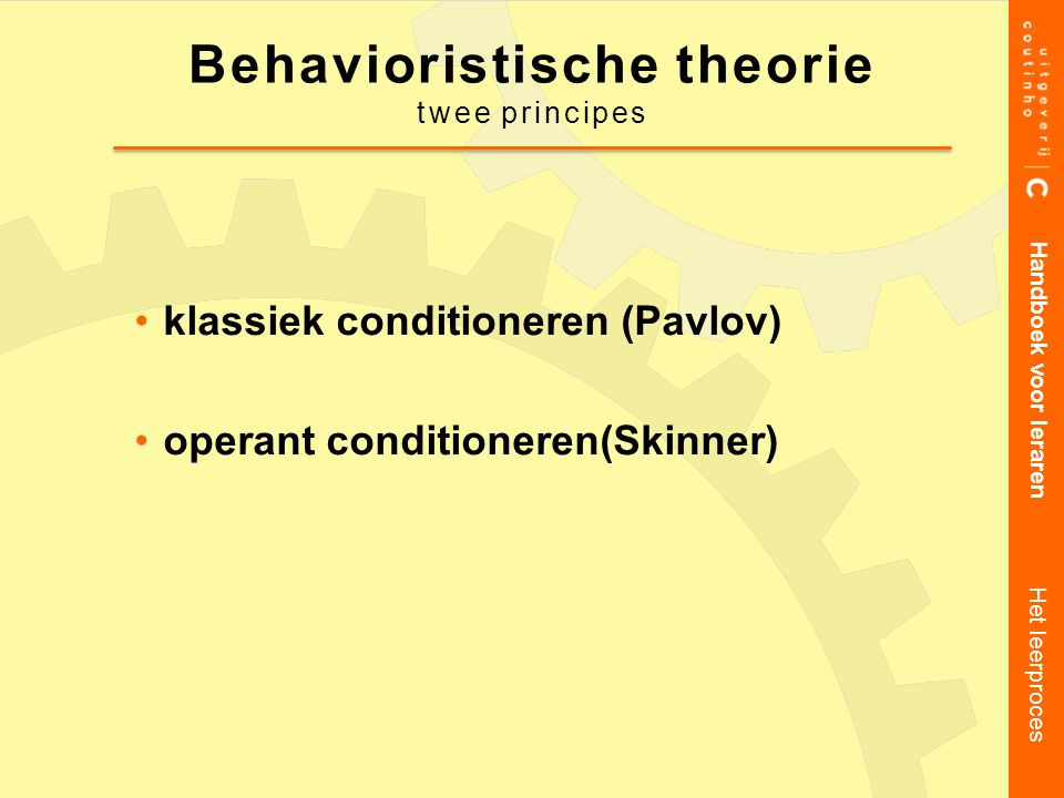 Behavioristische theorie twee principes