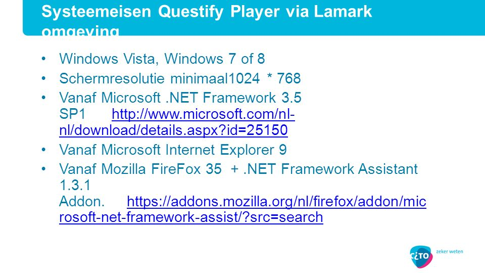 Systeemeisen Questify Player via Lamark omgeving
