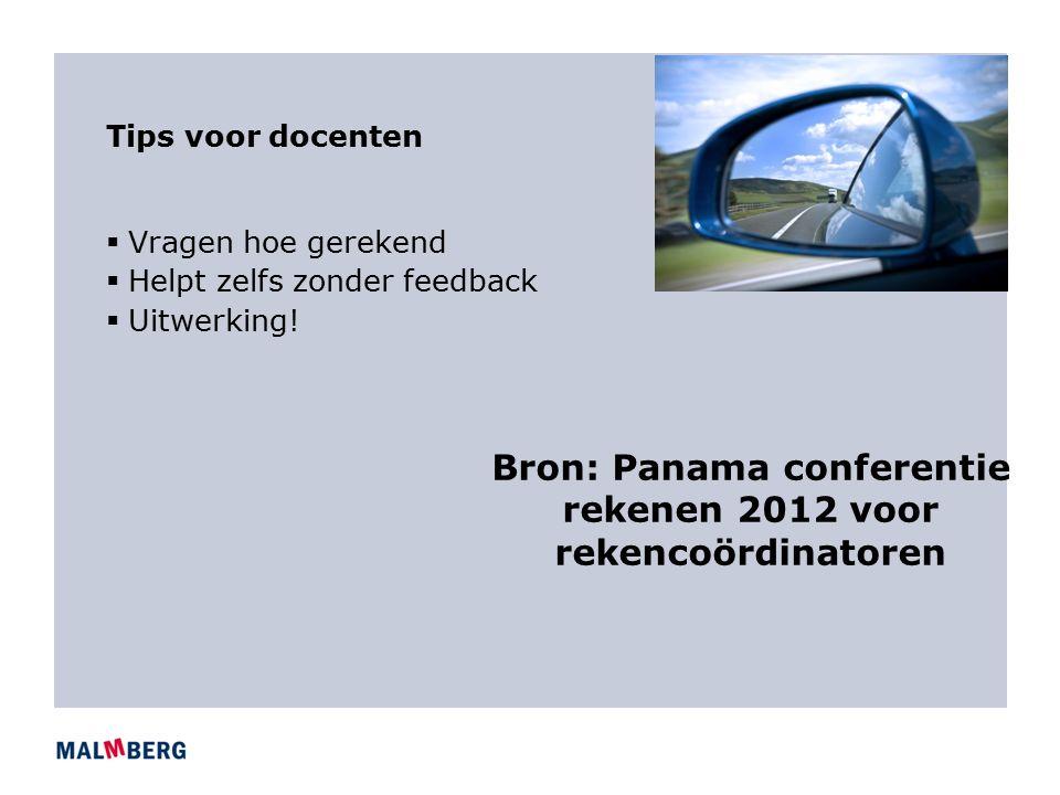 Bron: Panama conferentie rekenen 2012 voor rekencoördinatoren