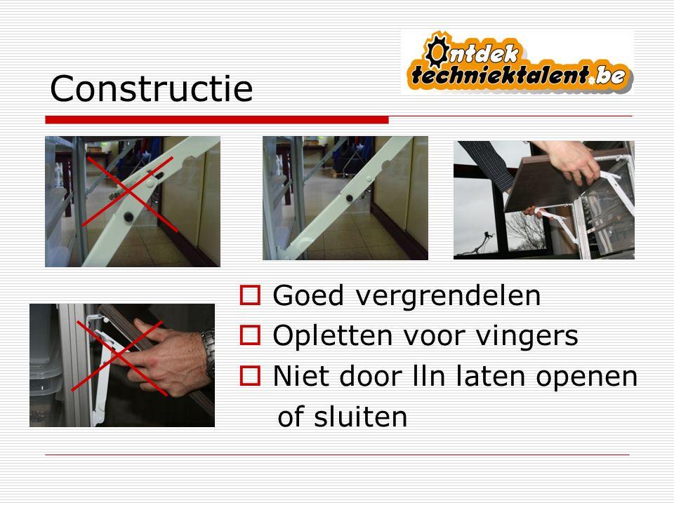 Constructie Goed vergrendelen Opletten voor vingers