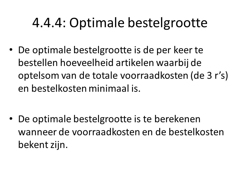 4.4.4: Optimale bestelgrootte
