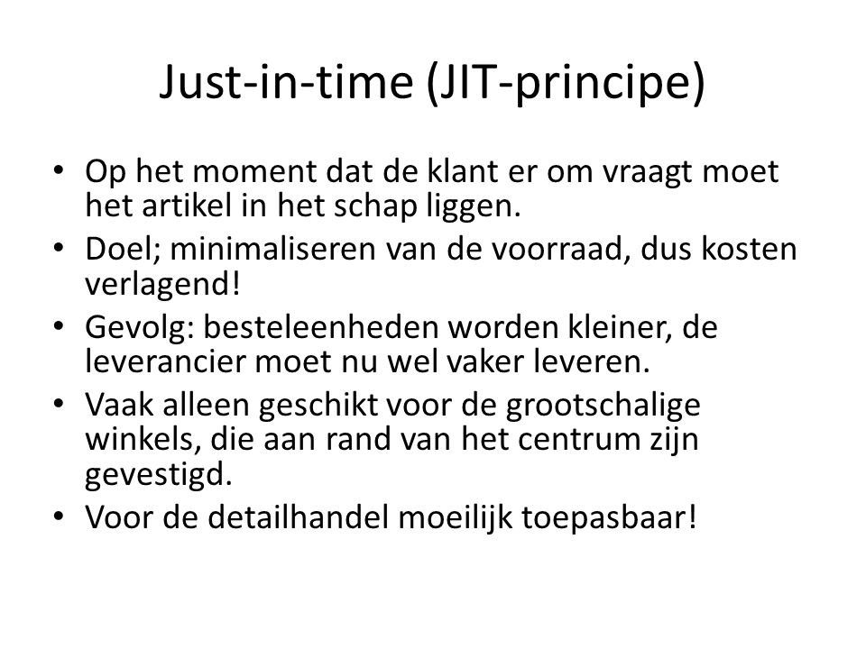 Just-in-time (JIT-principe)