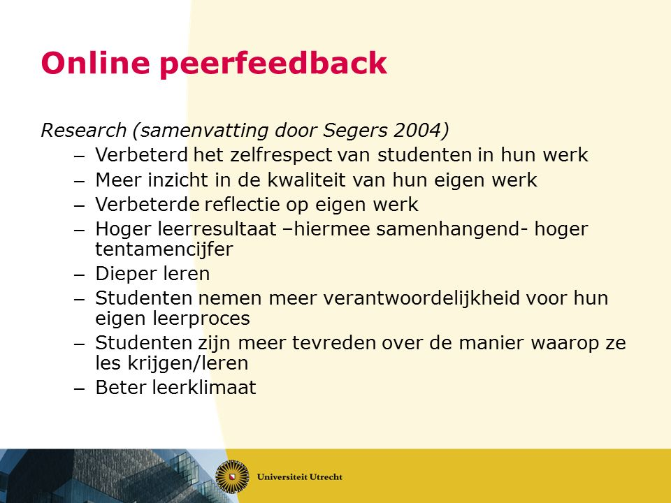 Online peerfeedback Research (samenvatting door Segers 2004)