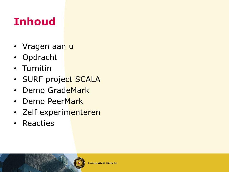 Inhoud Vragen aan u Opdracht Turnitin SURF project SCALA