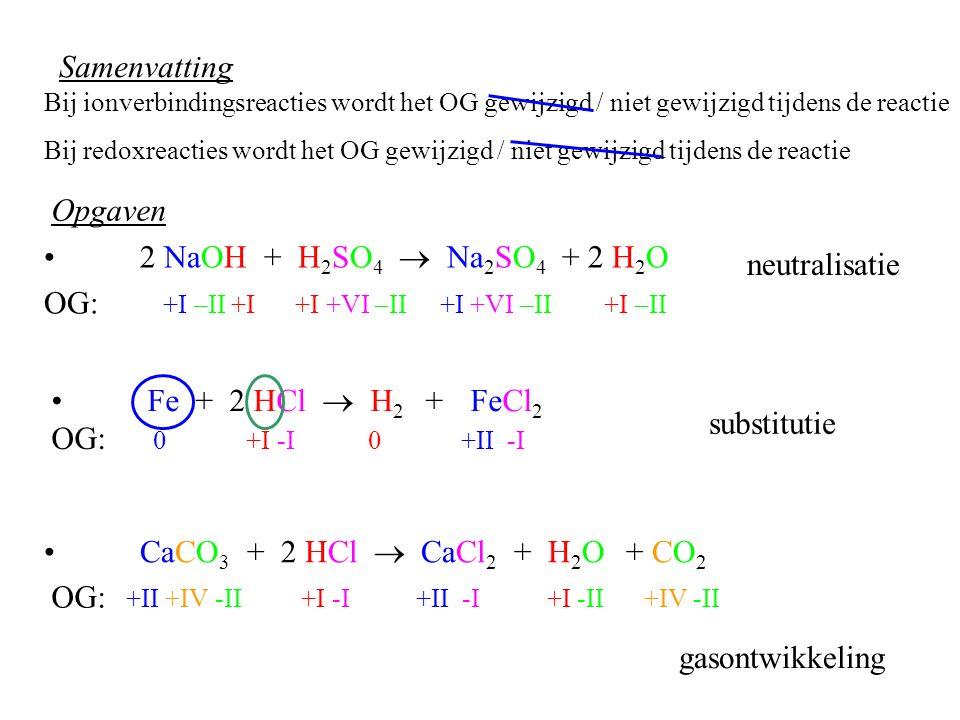 OG: +I –II +I +I +VI –II +I +VI –II +I –II neutralisatie