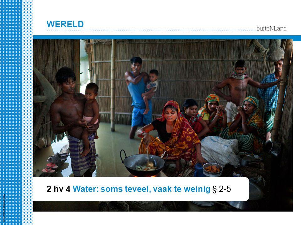 2 hv 4 Water: soms teveel, vaak te weinig § 2-5