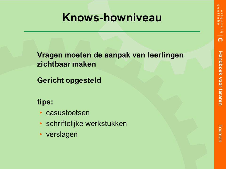Knows-howniveau Vragen moeten de aanpak van leerlingen zichtbaar maken