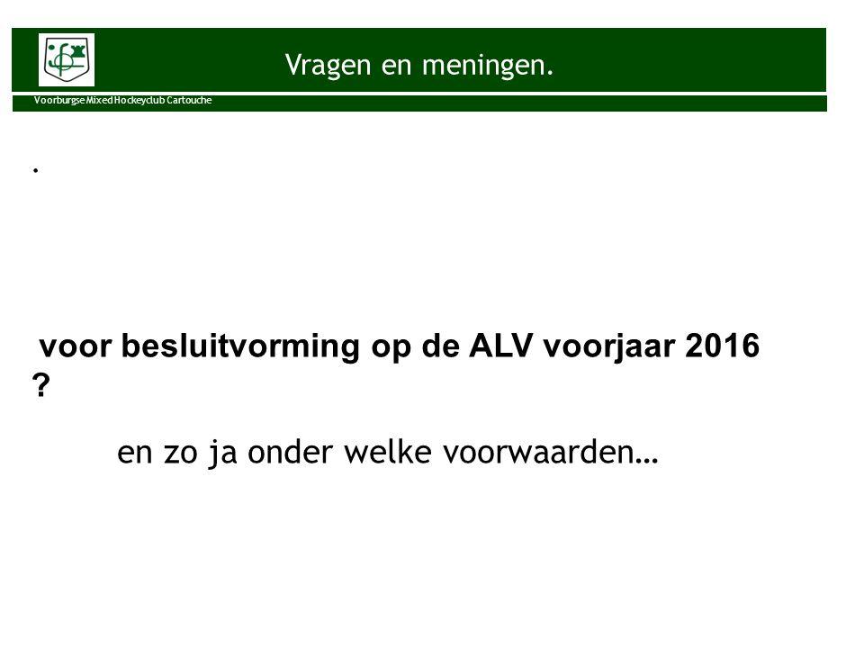 voor besluitvorming op de ALV voorjaar 2016