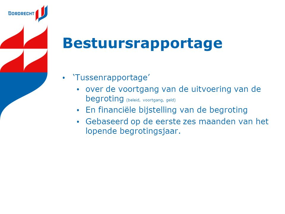 Bestuursrapportage 'Tussenrapportage'