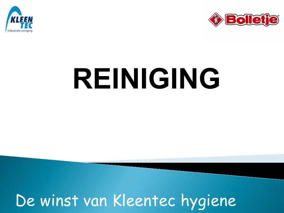 REINIGING De winst van Kleentec hygiene