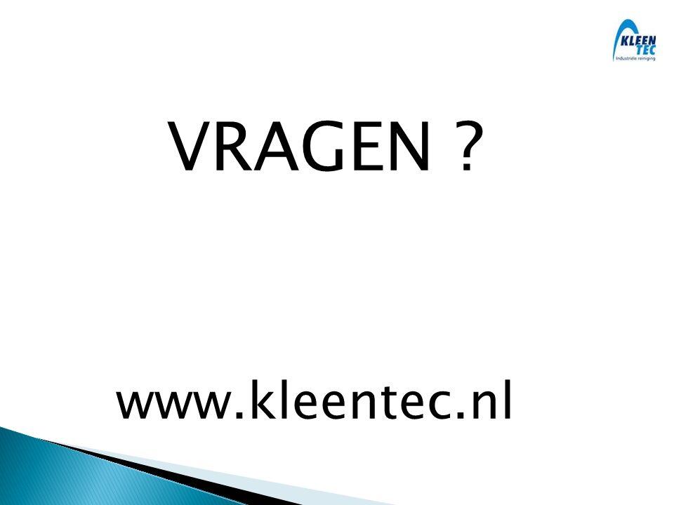 VRAGEN www.kleentec.nl
