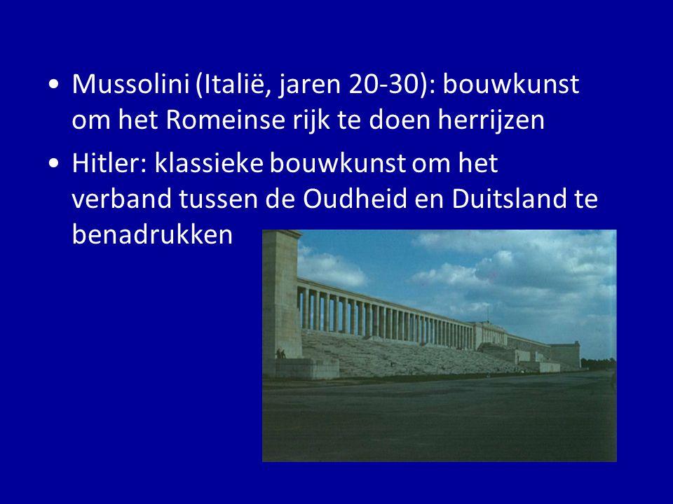 Mussolini (Italië, jaren 20-30): bouwkunst om het Romeinse rijk te doen herrijzen