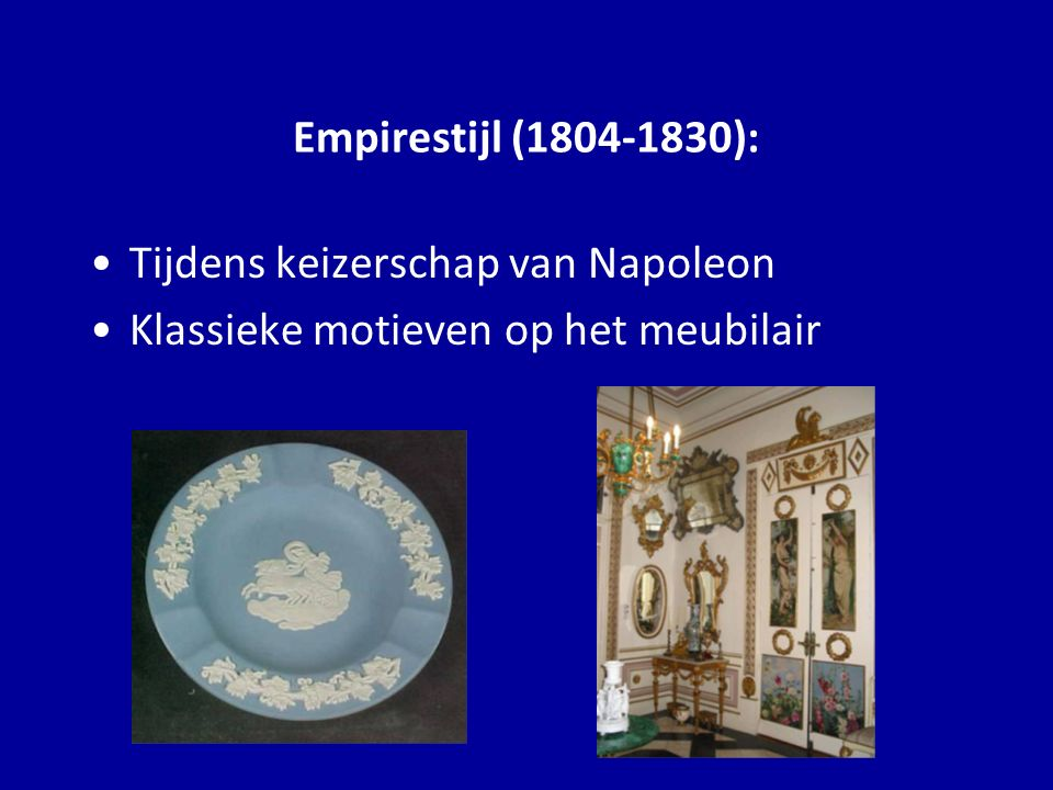 Empirestijl (1804-1830): Tijdens keizerschap van Napoleon Klassieke motieven op het meubilair