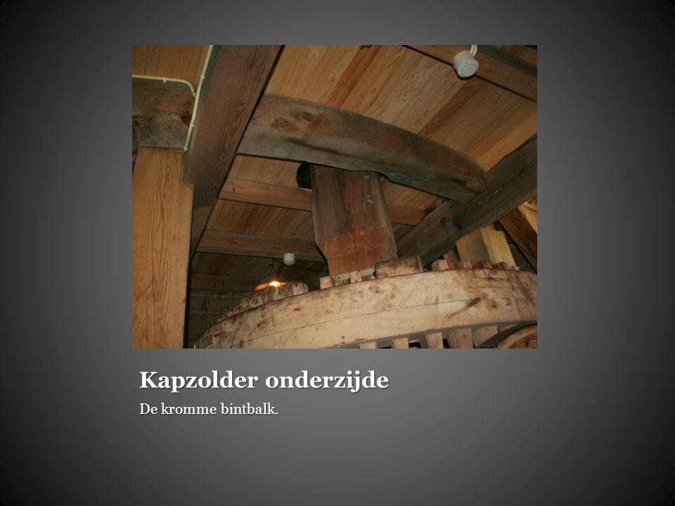 Kapzolder onderzijde De kromme bintbalk.