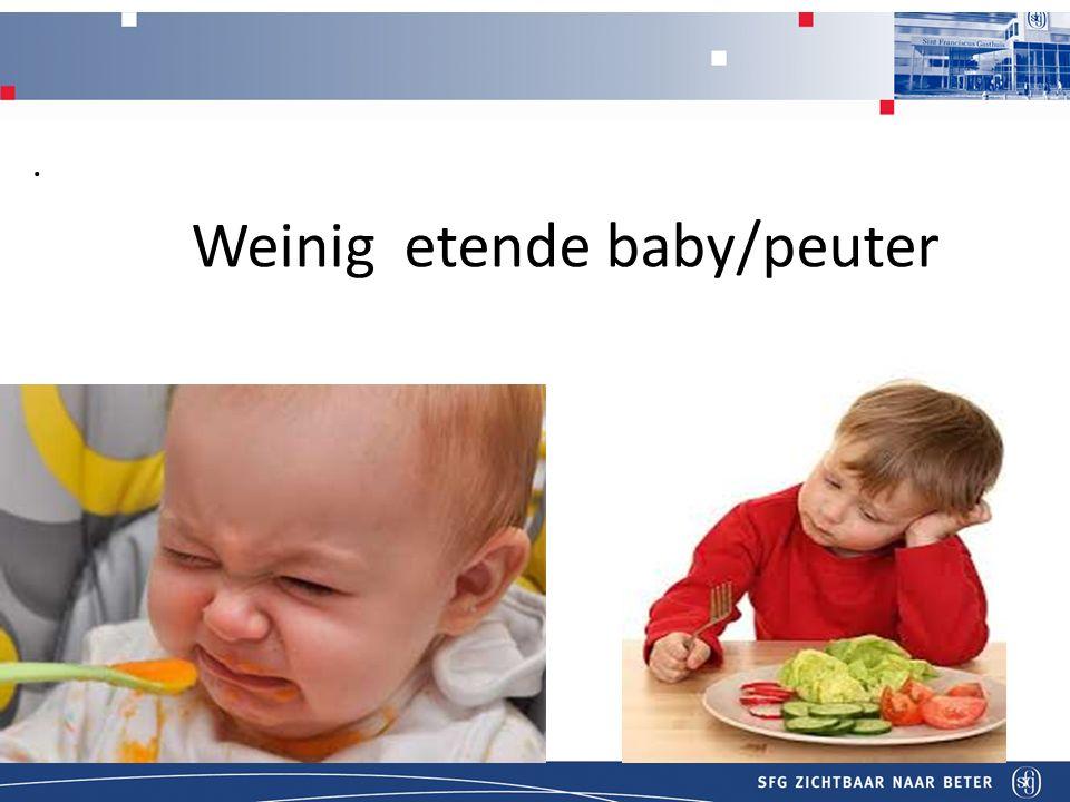 Weinig etende baby/peuter