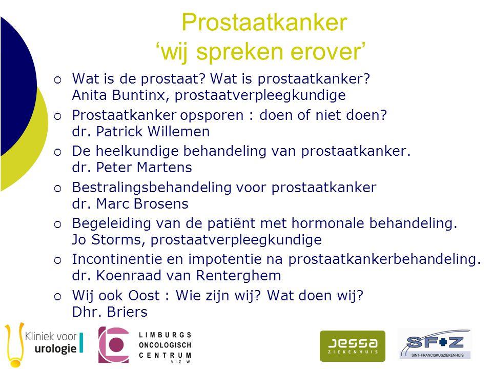 Prostaatkanker 'wij spreken erover'