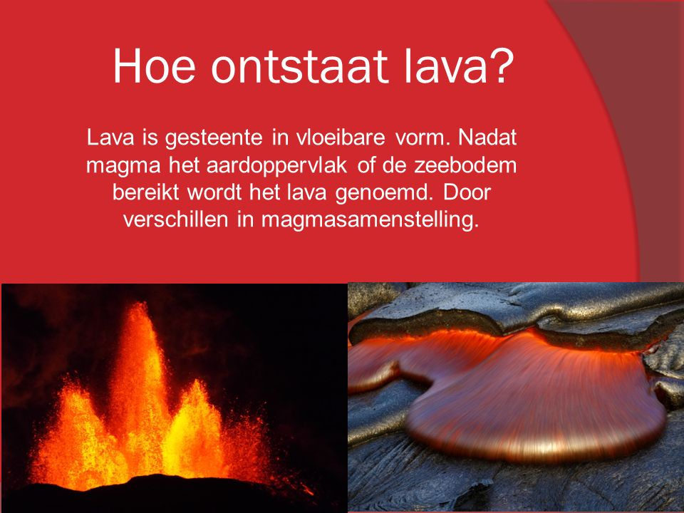 Hoe ontstaat lava