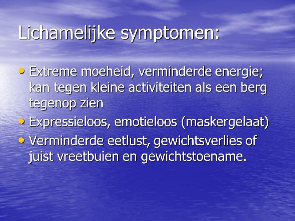 Lichamelijke symptomen: