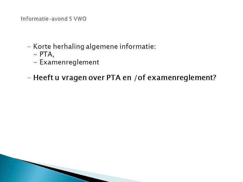 Heeft u vragen over PTA en /of examenreglement
