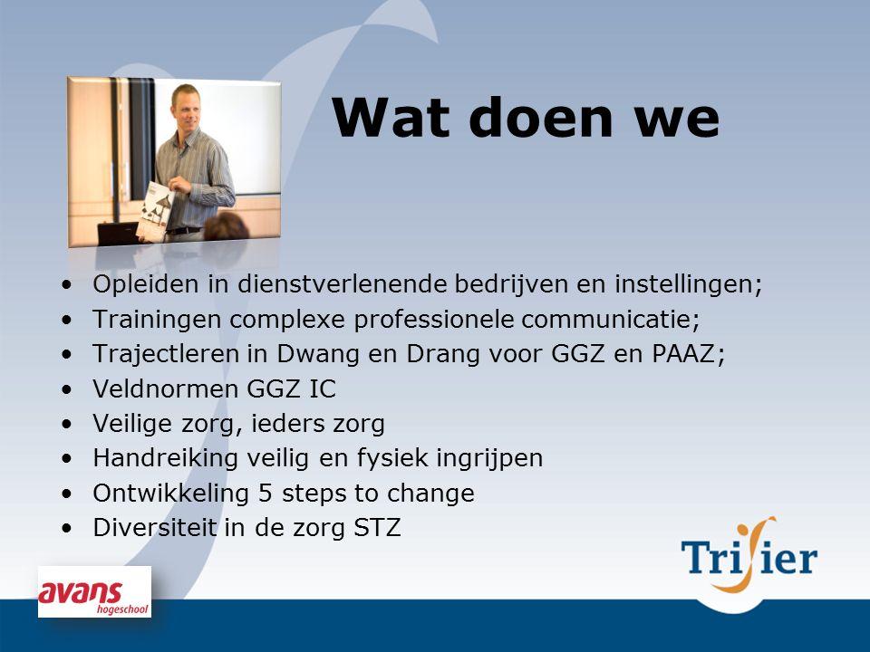 Wat doen we Opleiden in dienstverlenende bedrijven en instellingen;