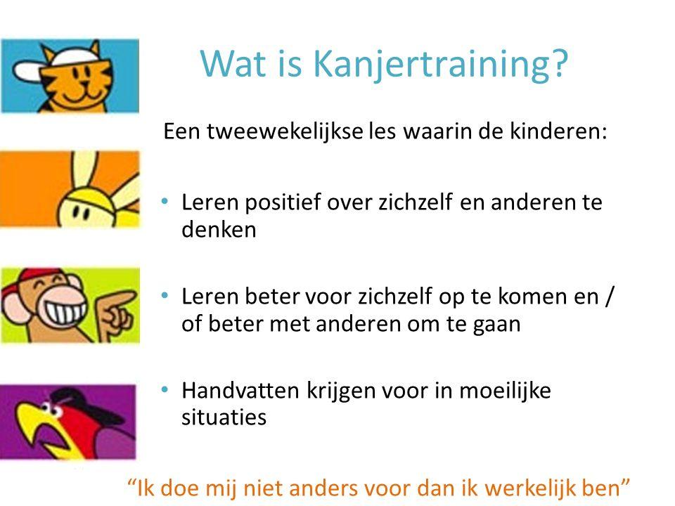 Wat is Kanjertraining Een tweewekelijkse les waarin de kinderen: