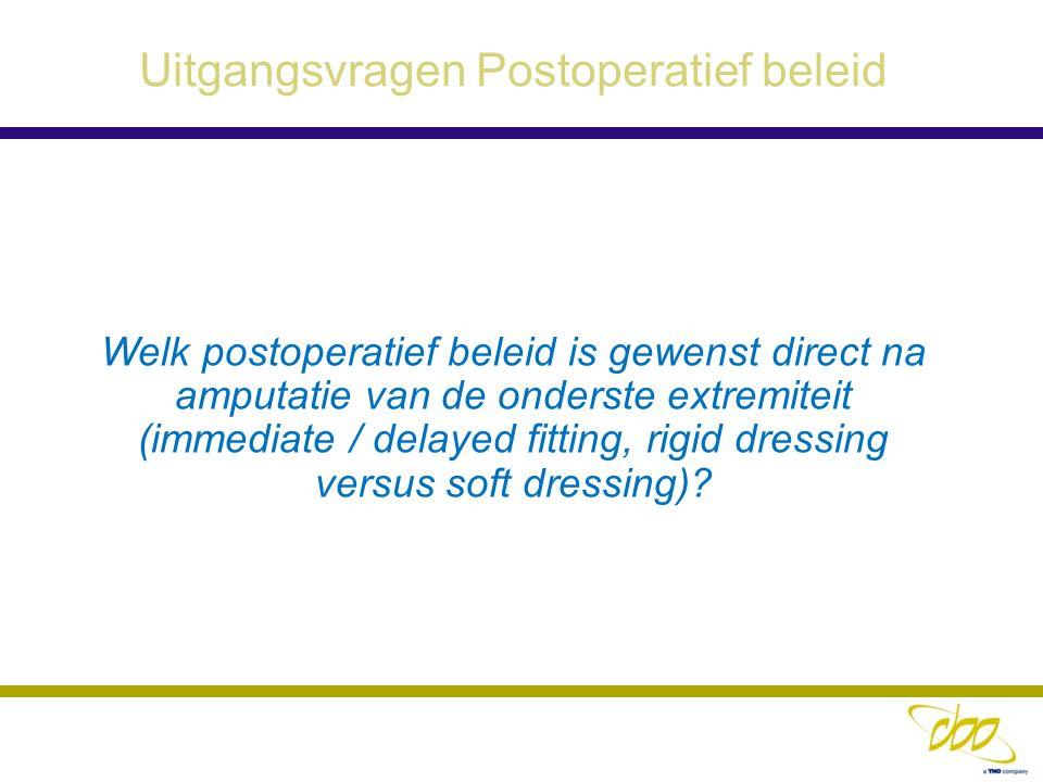 Uitgangsvragen Postoperatief beleid