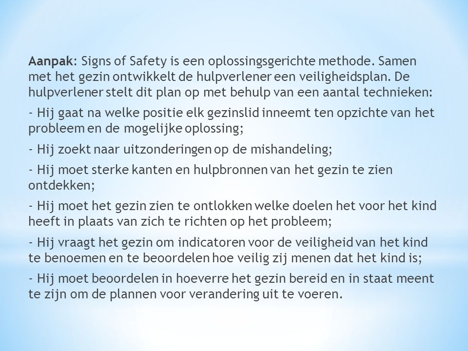 Aanpak: Signs of Safety is een oplossingsgerichte methode