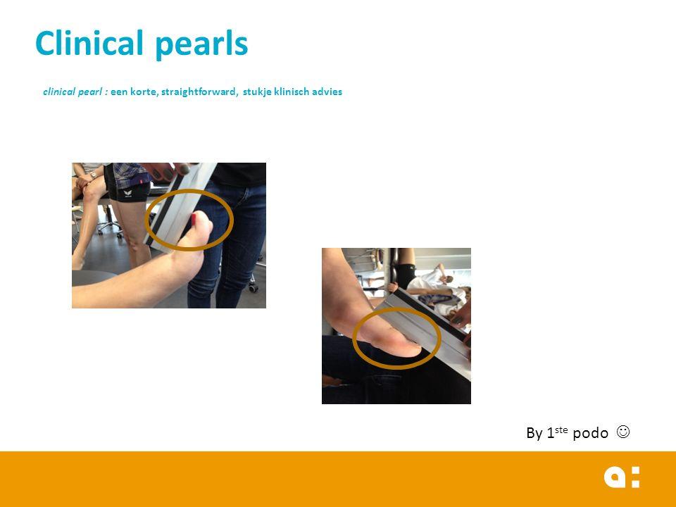 Clinical pearls clinical pearl : een korte, straightforward, stukje klinisch advies
