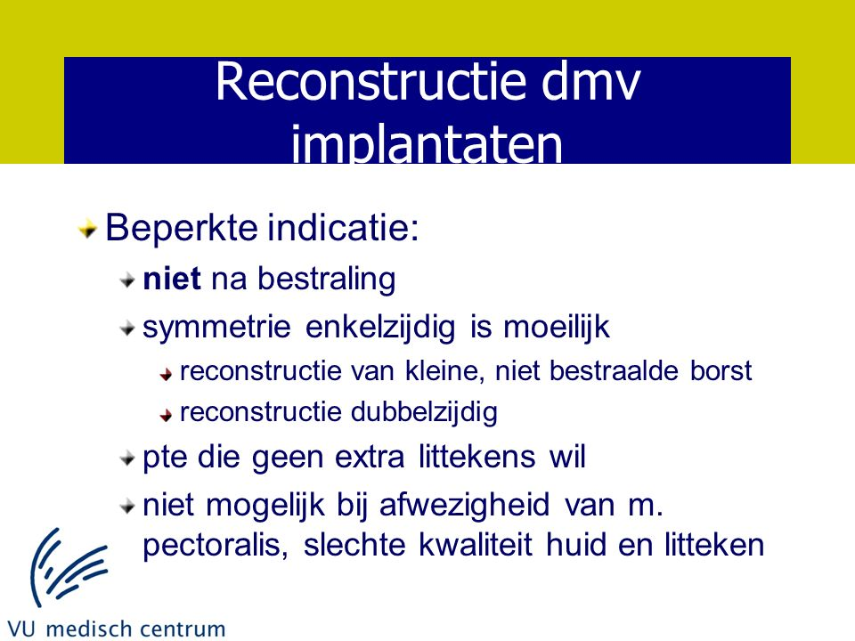 Reconstructie dmv implantaten
