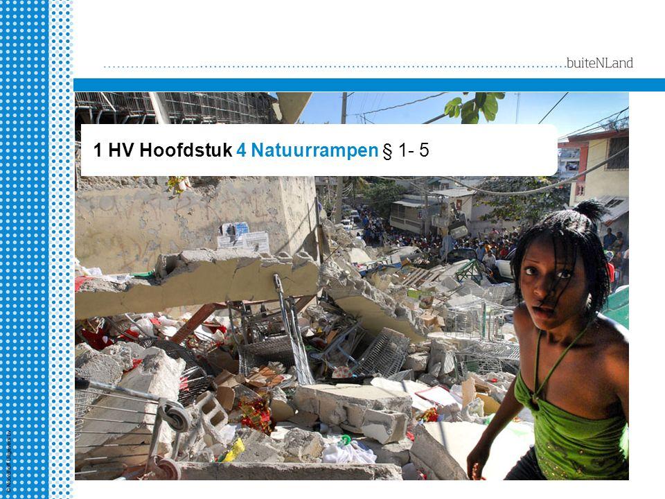 1 HV Hoofdstuk 4 Natuurrampen § 1- 5