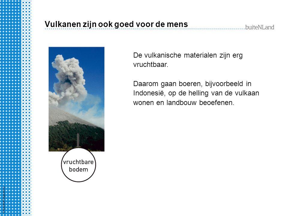 Vulkanen zijn ook goed voor de mens