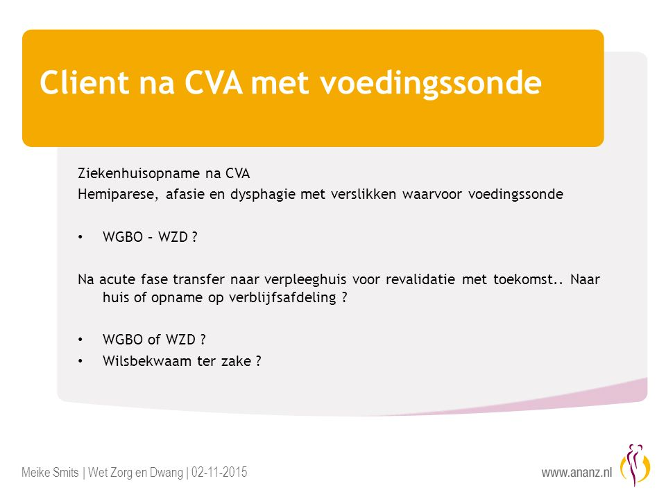 Client na CVA met voedingssonde