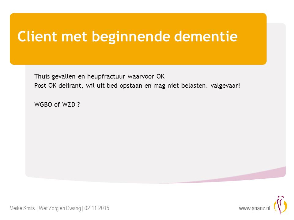 Client met beginnende dementie