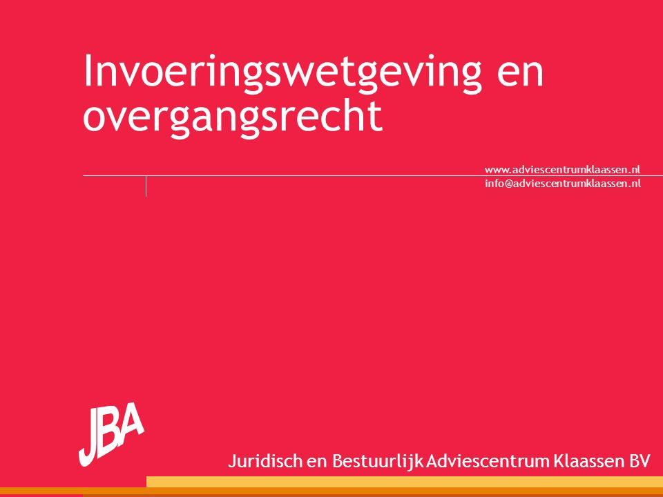 Invoeringswetgeving en overgangsrecht