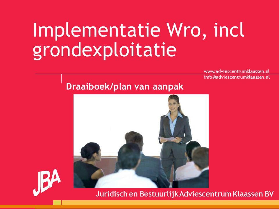 Implementatie Wro, incl grondexploitatie