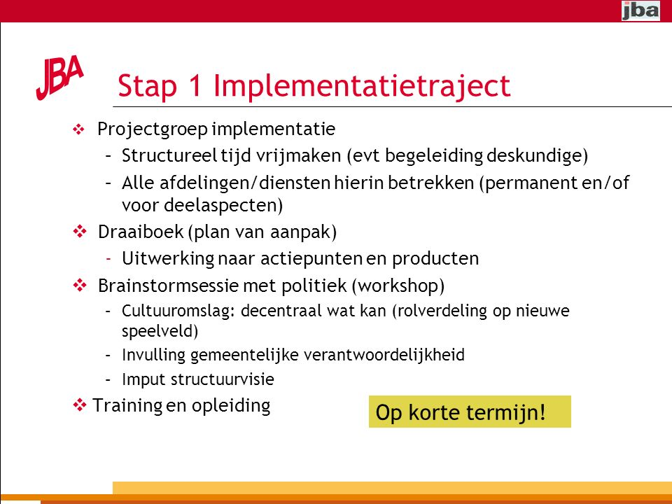 Stap 1 Implementatietraject