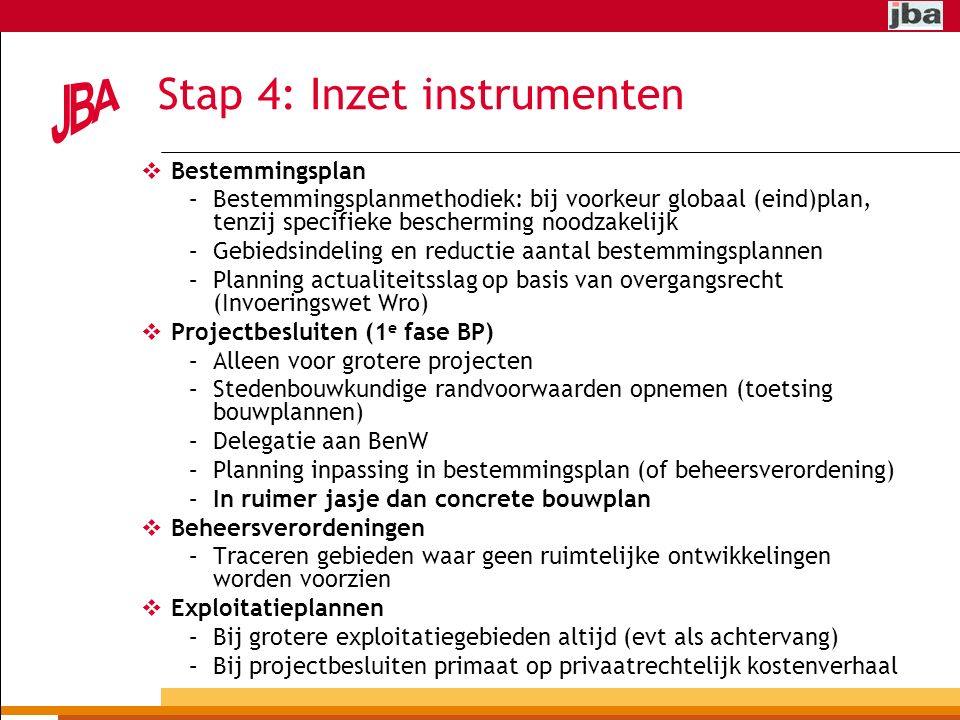 Stap 4: Inzet instrumenten